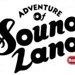 Radio Disney 「ADVENTURE OF SOUNDLAND」、4月3日(金)スタート!