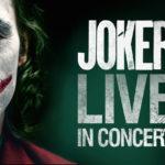 映画「ジョーカー」フィルムコンサート 日本初開催決定!