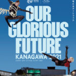 ONE-Our New Episode- Presented by Japan Airlines 「Our Glorious Future 〜KANAGAWA 2021〜」配信内容決定&一部作品がメディアに公開